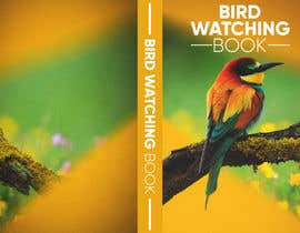#22 for I need the cover for Bird Watching Journal Designed af gio200206