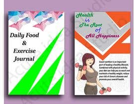 #32 for Need a  cover for a Daily Food and Exercise Journal done by AcuteideaStudio