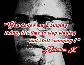 nº 30 pour Malcolm X words par amksmart
