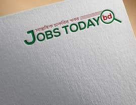 #60 cho Need A logo jobs today bd .com bởi asimatuzahurasa4
