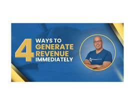 """#46 for Facebook Ad Image for """"4 Ways to Generate Revenue Immediately"""" by akibmilon"""