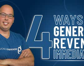 """#50 for Facebook Ad Image for """"4 Ways to Generate Revenue Immediately"""" by sohailpswork"""