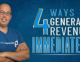 """#57 for Facebook Ad Image for """"4 Ways to Generate Revenue Immediately"""" by sohailpswork"""