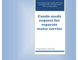 #15 for Condo needs request for separate water service af nssimabegum19712