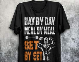 #51 for Design a tee-shirt - Day by Day - Meal by Meal -Set By Set by arman02islam