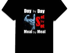 #38 for Design a tee-shirt - Day by Day - Meal by Meal -Set By Set by ajayasrpb