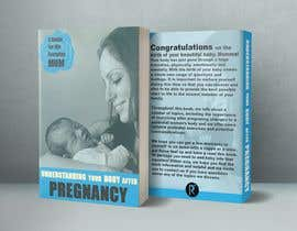 #51 untuk Understanding you body after pregnancy oleh tafazzalhossain7