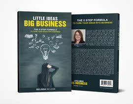 #101 for Book Cover design for Little Ideas, Big Business by manasgrafix