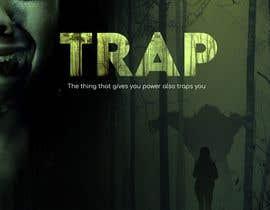 "#100 for Create a Movie Poster - ""Trap"" (short film) af dreammachine321"