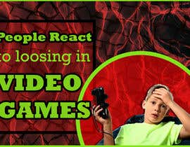#50 for Create a Youtube thumbnail photo ----- for a youtube video (People React to losing in video games (RAGE)) by kartikharjai252