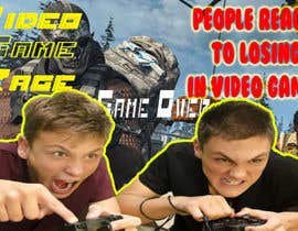 #42 for Create a Youtube thumbnail photo ----- for a youtube video (People React to losing in video games (RAGE)) by puter4bungsu