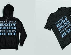 #655 cho Build me a hoodie and/or t-shirt bởi shakilahmeddhaka