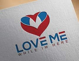 """Nro 52 kilpailuun Logo """"Love me while im here"""" käyttäjältä ab9279595"""