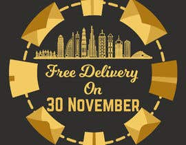 #21 untuk I want to make an advertisement of a delivery company that will do promotion of free delivery on 30 Of November oleh UdhayasuriyanS