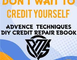 Nro 19 kilpailuun Design my DYI credit repair ebook käyttäjältä sojibraj199