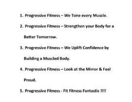 #233 for Slogan for PROGRESSIVE FITNESS by rssob7