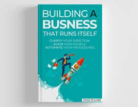 #140 для Book Cover design for Building a business that runs itself от kamrul62