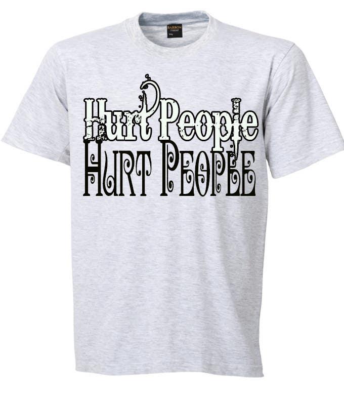 Participación en el concurso Nro.50 para Design a T-Shirt for HURT PEOPLE