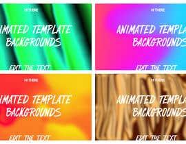 #70 cho Animated Template Backgrounds bởi gamerbi0v