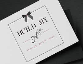 SultanaNazninC tarafından Create a logo design - Build My Gift için no 78