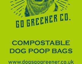 DivakarJK tarafından Packaging for eco friendly dog poo bags için no 7