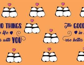 #120 untuk The good things in life are better with you oleh sadmanshakib9