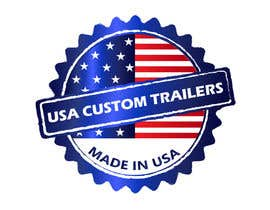 #3 for USA Custom Trailers by georgeecstazy