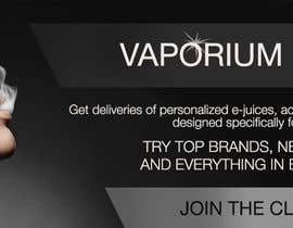 #17 for Design 350 x 100 Banner for Vape E-Cig Juice website af Obscurus