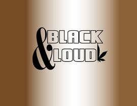 #181 pentru Black and Loud de către SafeAndQuality