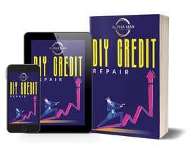 #30 pentru Create a Credit Repair E-Book Cover w/ my company logo. de către DesignerMaster12