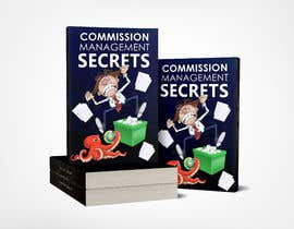 neharasheed876 tarafından Commission Management Secrets - Business Book Cover and Rear için no 26