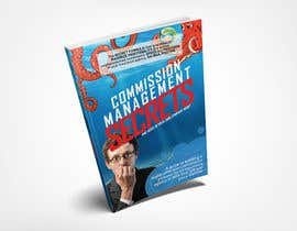 MoHaMmAdsHaRiF16 tarafından Commission Management Secrets - Business Book Cover and Rear için no 12