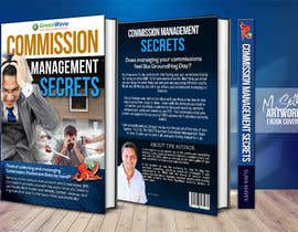 msethakil tarafından Commission Management Secrets - Business Book Cover and Rear için no 53