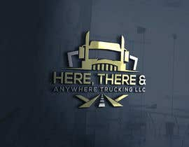 #77 for HERE, THERE & ANYWHERE TRUCKING LLC by nazmunnahar01306