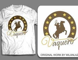 nº 13 pour Design a T-Shirt for Vaquero clothing par milanlazic