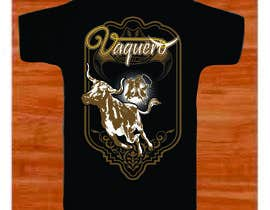 #15 for Design a T-Shirt for Vaquero clothing by mj956