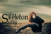 Graphic Design Konkurrenceindlæg #35 for The Skeleton Song New Cover