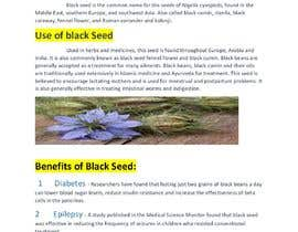 #35 pentru Blog post for benefits of Black Seed (Nigella Stavia) and Black Seed oil de către faraz84np