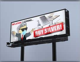 #383 cho Design a billboard for /r/WallStreetSilver bởi nandagasperini