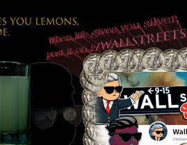 nº 98 pour Design a billboard for /r/WallStreetSilver par Delano48