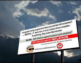 nº 368 pour Design a billboard for /r/WallStreetSilver par tenrays