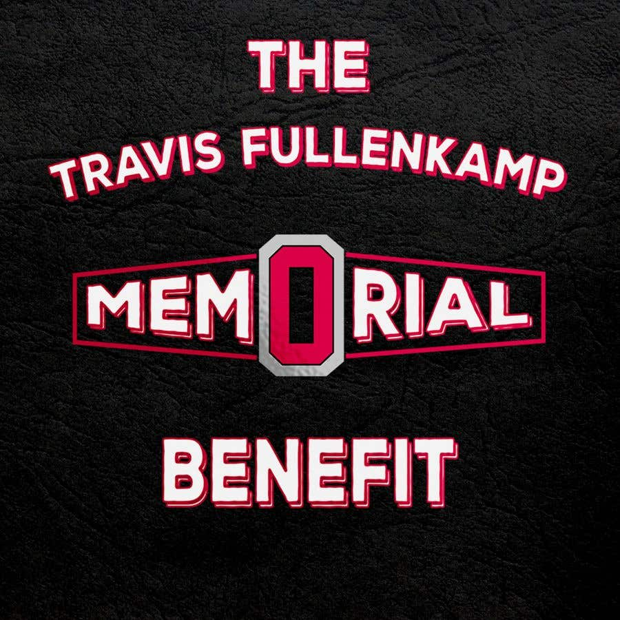 """Bài tham dự cuộc thi #                                        26                                      cho                                         The event name is """"The Travis Fullenkamp Memorial Benefit"""".  The theme of this event is Ohio State. Please incorporate the attached file into the logo. Colors should be gray, white, black and red."""