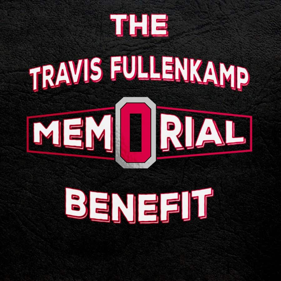 "Bài tham dự cuộc thi #                                        27                                      cho                                         The event name is ""The Travis Fullenkamp Memorial Benefit"".  The theme of this event is Ohio State. Please incorporate the attached file into the logo. Colors should be gray, white, black and red."