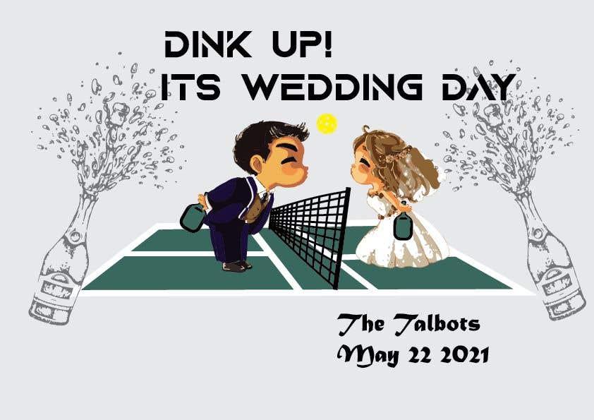 "Intrarea #                                        71                                      pentru concursul ""                                        Pickle Ball Wedding T Shirt Logo                                     """