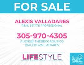 #2 untuk Alexis Valladares - FOR SALE Sign oleh HashamRafiq2