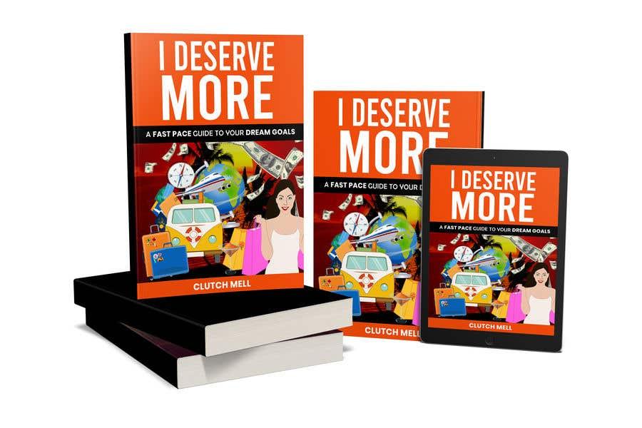 "Bài tham dự cuộc thi #                                        56                                      cho                                         Ebook Cover to ""I Deserve More"""