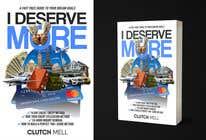 "Bài tham dự #73 về Graphic Design cho cuộc thi Ebook Cover to ""I Deserve More"""
