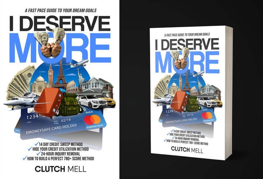 "Bài tham dự cuộc thi #                                        73                                      cho                                         Ebook Cover to ""I Deserve More"""