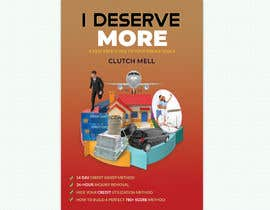 "#88 cho Ebook Cover to ""I Deserve More"" bởi mdwahiduzzaman90"