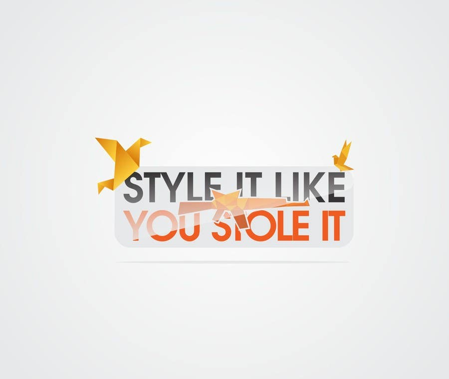 Contest Entry #14 for Design a Logo for my badass lifestyle blog StyleItLikeYouStoleIt.com